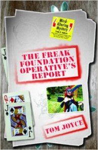 Freak Foundation Operatives Report