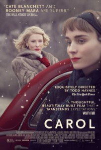 """Carol (film) POSTER"" by Source. Licensed under Fair use via Wikipedia - https://en.wikipedia.org/wiki/File:Carol_(film)_POSTER.jpg#/media/File:Carol_(film)_POSTER.jpg"
